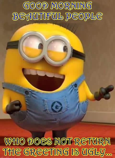 funny good morning quotes for him