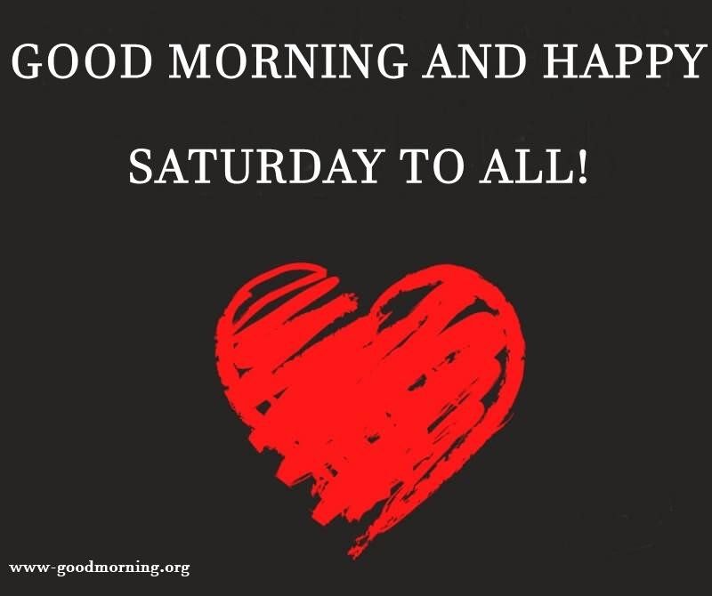 good morning and happy Saturday to all